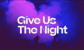 Você conhece o movimento Give Us The Night?
