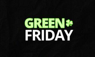Green Friday: pacotes de desconto nos produtos E-Dublin hoje e amanhã!