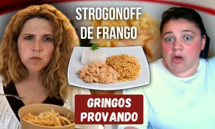 Gringos provando Strogonoff de Frango