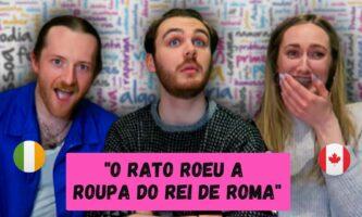 Gringos tentando falar trava-línguas em português